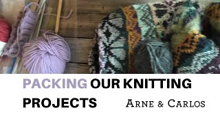Packing Our Knitting Projects to Go on a Trip by ARNE & CARLOS