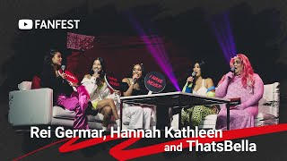 Rei Germar, Hannah Kathleen and ThatsBella @ YouTube FanFest Manila 2019