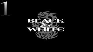 Black & White - Ep. 1