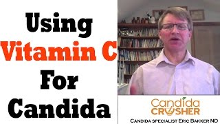 Is Vitamin C Good For Candida?