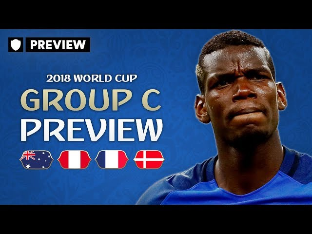 ARE FRANCE THE FAVOURITES? | 2018 WORLD CUP PREVIEW | GROUP C