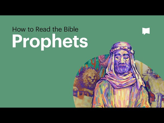 How to Read the Bible: The Prophets