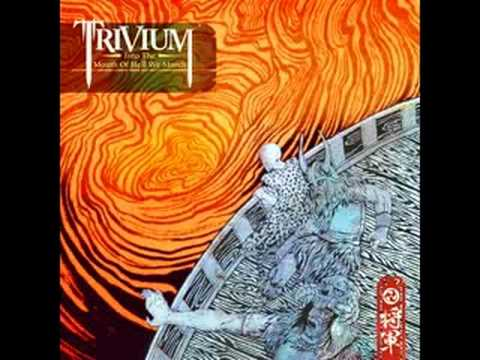 trivium into the mouth of hell we march