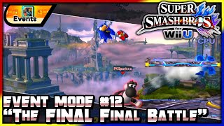 Super Smash Bros. Wii U (1080p60): Event Mode #12 | The FINAL Final Battle