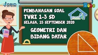 Pembahasan Soal TVRI SD 1-3 - 15 September 2020 - Geometri dan Bidang Datar #BelajardariRumah