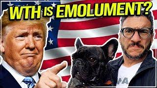Emolument Clause & Trump Impeachment Explained   Viva Frei Vlawg