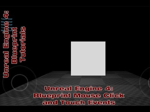 Ue4 blueprint mouse click and touch events ue4 blueprint ue4 blueprint mouse click and touch events ue4 blueprint tutorial by devin sherry malvernweather Gallery