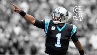 "Cam Newton ""All Of Me"" MVP Highlights"