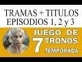 CONFIRMADO: Títulos y Tramas de los Episodios de la 7 Temporada JUEGO DE TRONOS