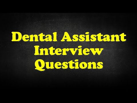 Dental Assistant Interview Questions - YouTube