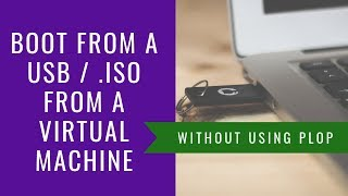 How to boot from USB in Virtual Machine