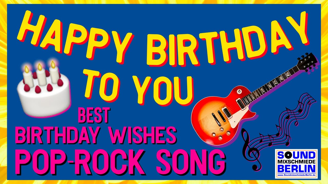 Happy Birthday Song ❤️ short Birthday Wishes Video Pop-Rock Lyrics Video for adult friends
