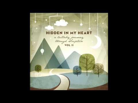"""Hidden In My Heart Volume II - """"I Am Here"""" By Scripture Lullabies"""