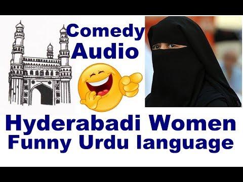 Hyderabadi Womens Funny Urdu Language, حیدرآبادی خواتین کی مزاخیہ اردو زبان