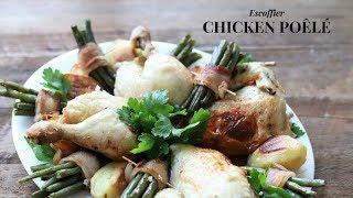 Chicken poêlée: Escoffier pot roasted chicken recipe  ( with extra garnish)