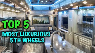Most Luxurious Fifth Wheel Trailers 2019