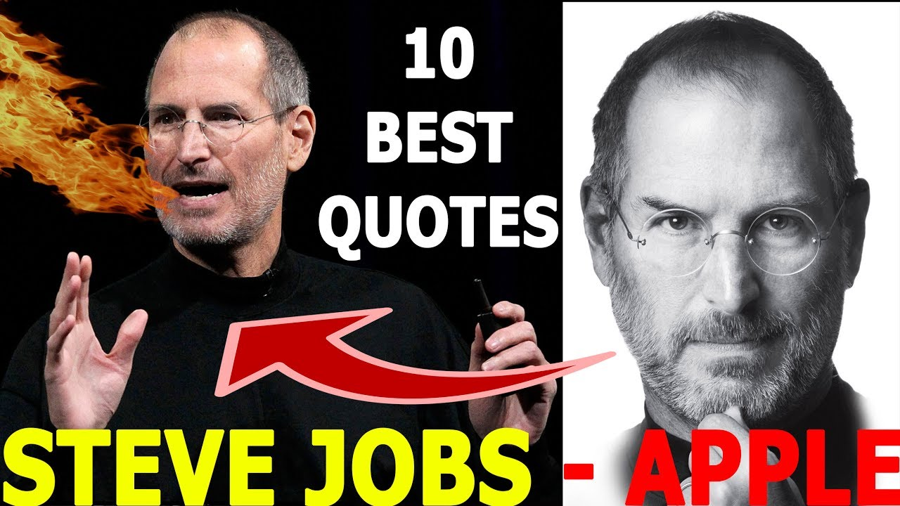 STEVE JOBS Top 10 Best QUOTES CHANGE THE WORLD Stay Hurry Foolish NEVER GIVE UP