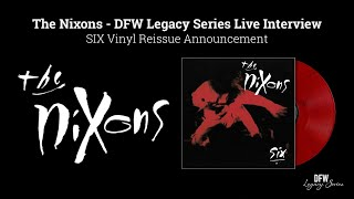 The Nixons - DFW Legacy Series Live Interview, March 2021 ~ SIX Vinyl Reissue Announcement