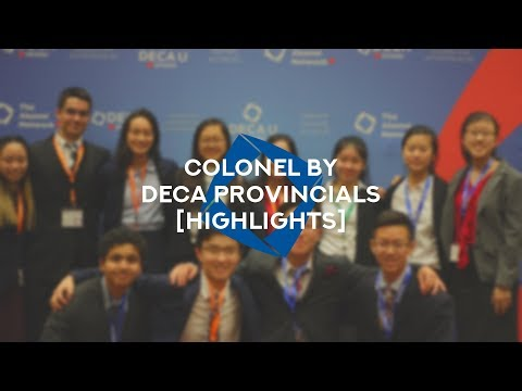 Colonel By DECA Ontario Provincials 2018   Highlights