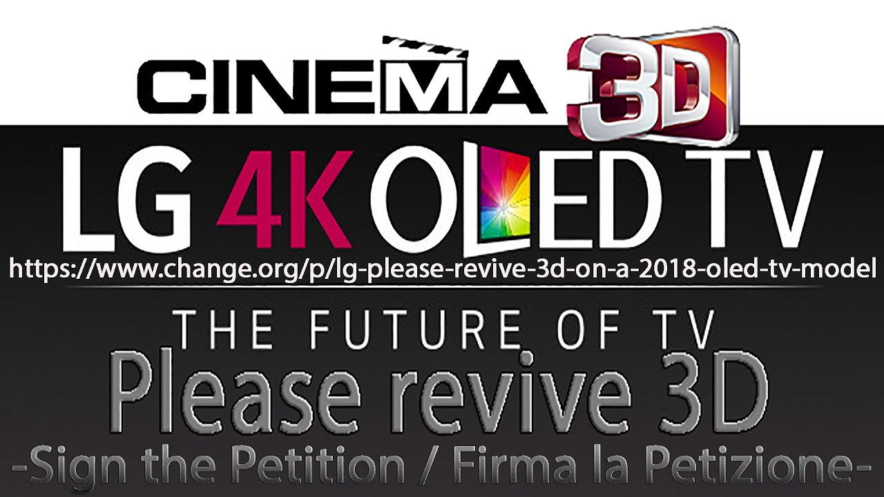 petition for revive 3d on a 2018 lg oled tv model