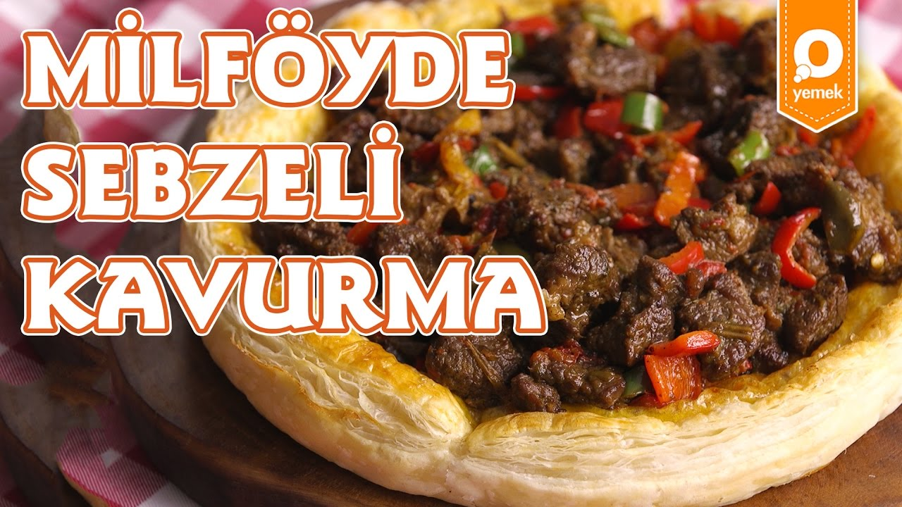 Sebzeli Milföy Tarifi