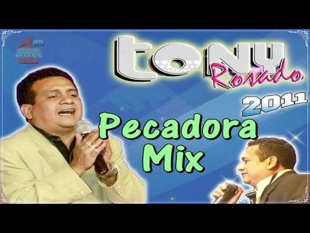 PECADORA - Tony Rosado