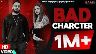Bad Character: Gursewak Dhillon ft. Gurlej Akhtar   New Punjabi Songs 2021   Haani Premium Studios