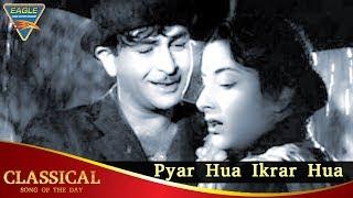 Pyar Hua Iqrar Hua Video Song | Classical Song Of The Day 1 | Raj Kapoor, Nargis | Old Hindi Songs