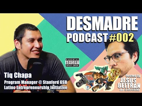 PODCAST #002: Tiq Chapa on Latino owned US businesses