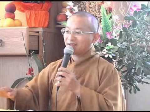 Điều 4: Xây dựng đạo hạnh (23/08/2008) Thích Nhật Từ
