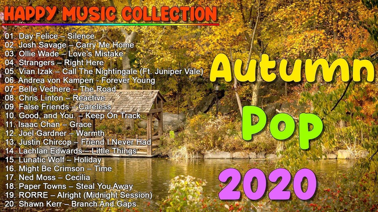 Best Happy Songs 2020 | Best Autumn Pop | TOP HIT POP MUSIC 2020 | ♫ Live ♫