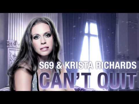 S69 & Krista Richards - Can't Quit (Original Mix - Full Version)