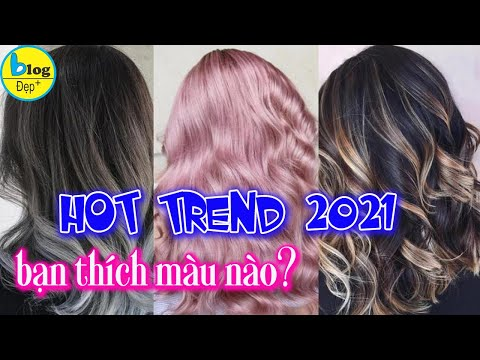 Tổng hợp 20 màu tóc đẹp nhất 2021 phù hợp cho tất cả phái nữ