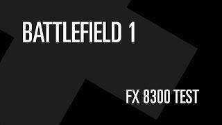 Battlefield 1. AMD FX не тащит!