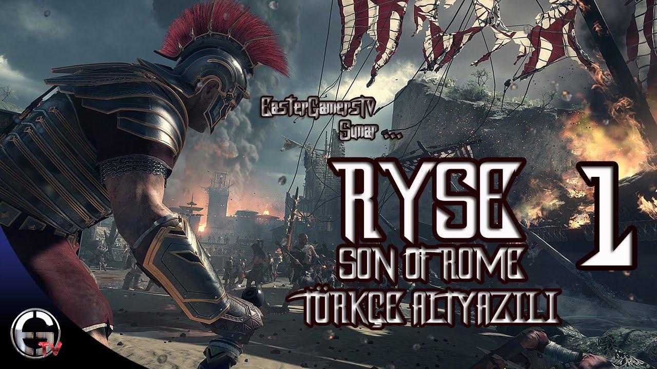 Ryse Son Of Rome Türkçe Altyazılı Bölüm 1 Youtube