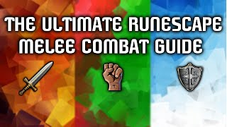 The Ultimate 2015 RuneScape 1-99 Melee Guide