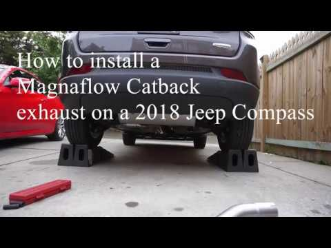 2018 Jeep Compass How To Install A Magnaflow Catback Exhaust