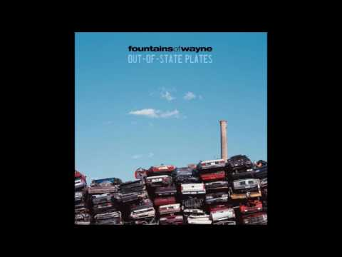 Fountains Of Wayne - Out-Of-State Plates (2005)