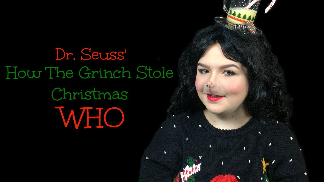 How The Grinch Stole Christmas Whos.Who Make Up Tutorial Dr Seuss How The Grinch Stole Christmas