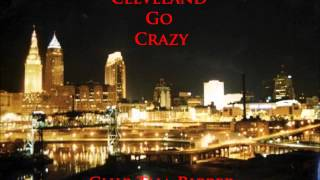 Cleveland Go Crazy - Chip Tha Ripper
