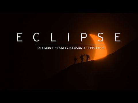Eclipse - Salomon Freeski TV S9 E03