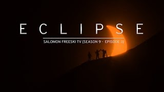eclipse salomon freeski tv s9 e03