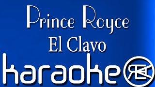 Prince Royce - El Clavo ( Karaoke Letra)