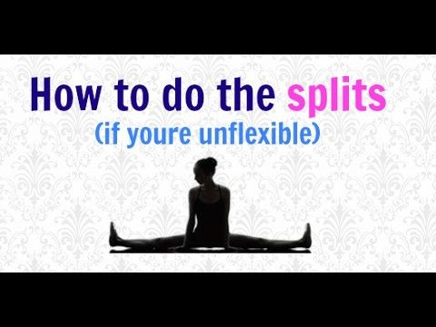 how to become flexible to do splits
