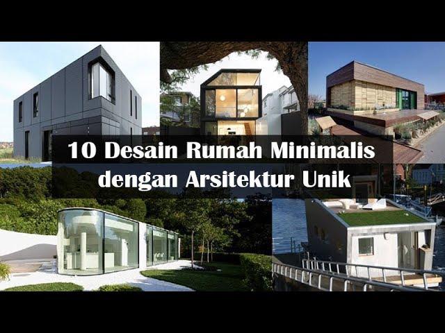 10 Desain Rumah Minimalis dengan Arsitektur Unik