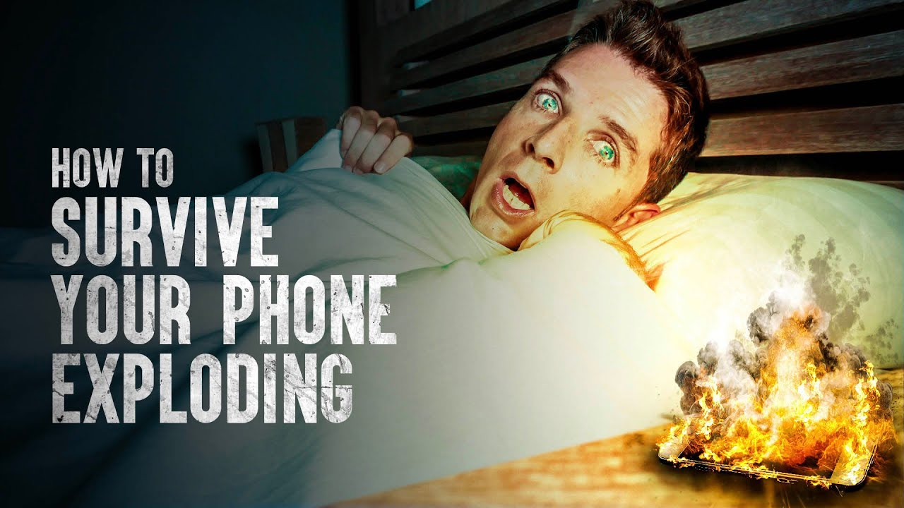 How to Survive an Exploding Phone