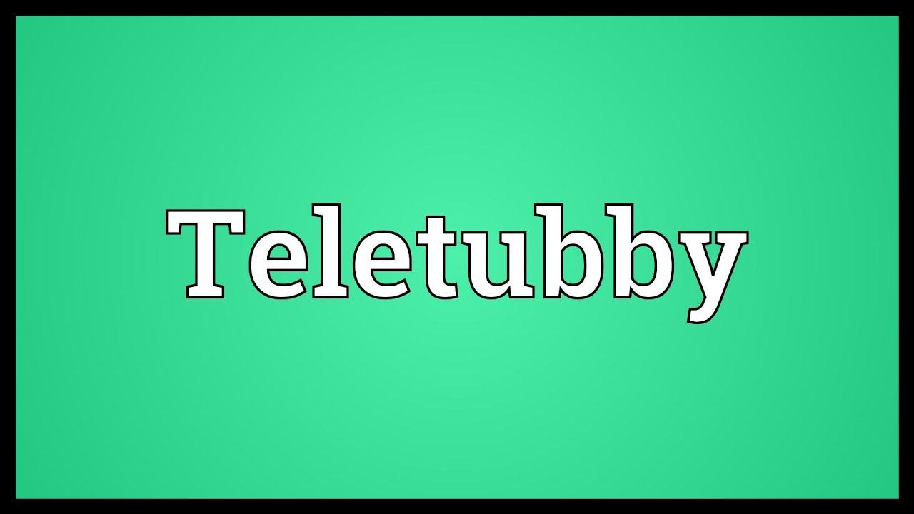 Teletubby