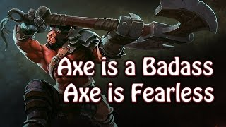 Dota 2 - Axe is a Bad ass... He Doesn
