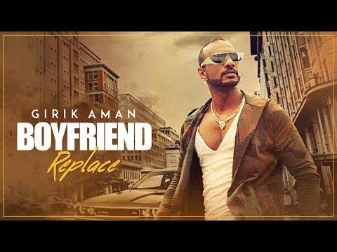 """Boyfriend Replace"" Video Song | Girik Aman, Shabby | Latest Punjabi Songs 2017"