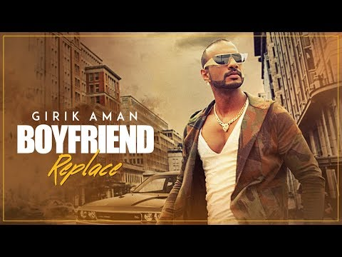 Boyfriend Replace  Song  Girik Aman, Shab  Latest Punjabi Songs 2017